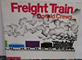 Freight Train (Scholastics Big Books) (0590733117) by Crews, Donald