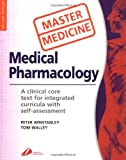 img - for Master Medicine: Medical Pharmacology: A clinical core text for integrated curricula with self assessment, 2e book / textbook / text book