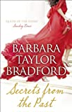Barbara Taylor Bradford Secrets from the Past
