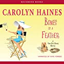 Bones of a Feather: A Sarah Booth Delaney Mystery, Book 11 Audiobook by Carolyn Haines Narrated by Kate Forbes