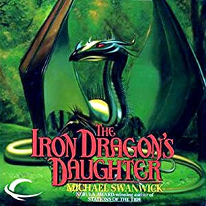 The Iron Dragon's Daughter Audiobook