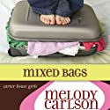 Mixed Bags: A Carter House Girls Novel