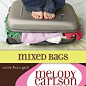 Mixed Bags: A Carter House Girls Novel | Melody Carlson