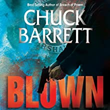 Blown (       UNABRIDGED) by Chuck Barrett Narrated by Marc Vietor