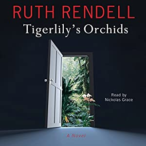 Tigerlily's Orchids Audiobook