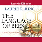 The Language of Bees: A Novel of Suspense Featuring Mary Russell and Sherlock Holmes | Laurie R. King