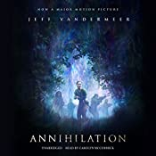 Annihilation: Southern Reach Trilogy, Book 1 | [Jeff VanderMeer]