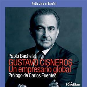 Gustavo Cisneros Audiobook