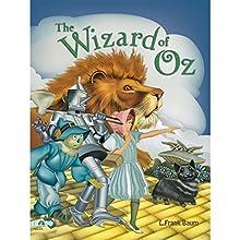 Wizard of Oz (       UNABRIDGED) by L. Frank Baum Narrated by Rashid Raza, Vivek Mansukhani, Kriti Pant, Kakul Gautam, Radhika Kapoor Mitra, Kartikey Ambardar, Jasjeet Grover, Sameera Ranjan