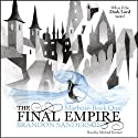 The Final Empire: Mistborn, Book 1 (       UNABRIDGED) by Brandon Sanderson Narrated by Michael Kramer