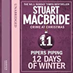 Twelve Days of Winter: Crime at Christmas - Pipers Piping | Stuart MacBride