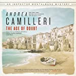 The Age of Doubt (       UNABRIDGED) by Andrea Camilleri Narrated by Grover Gardner