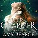 Mer-Charmer: World of Aluvia Series, Book 2 Audiobook by Amy Bearce Narrated by Rebecca Gibel