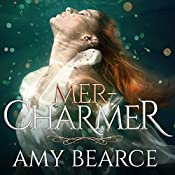 Mer-Charmer: World of Aluvia Series, Book 2 | Amy Bearce