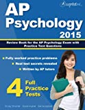 AP Psychology 2015: Review Book for Psychology Exam with Pra...