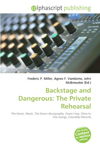 backstage-and-dangerous-the-private-rehearsal-the-doors-music-the-doors-discography-peace-frog-close