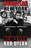 Bob Dylan: New York (MusicPlace)