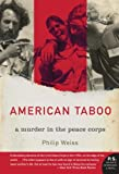 img - for American Taboo: A Murder in the Peace Corps book / textbook / text book