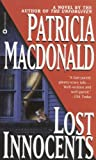 Lost Innocents (0446607592) by MacDonald, Patricia; Patricia Macdonald