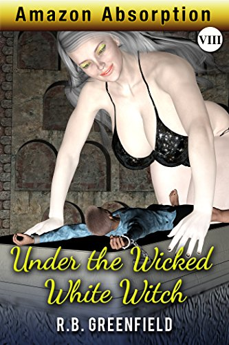 Amazon Absorption VIII. Under the Wicked White Witch (English Edition)