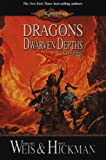 Dragons of the Dwarven Depths: The Lost Chronicles, Volume One