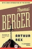 Arthur Rex: A Legendary Novel