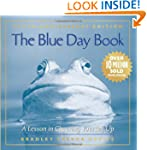 The Blue Day Book: A Lesson in Cheeri...