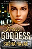 Trap Goddess