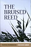 Bruised Reed (Puritan Paperbacks)