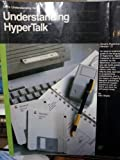 Understanding Hypertalk (Sams understanding series) (0672272830) by Shafer, Dan
