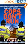 Cops Don't Run (The Rozzers Book 2)