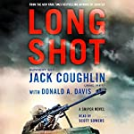 Long Shot: A Sniper Novel | Jack Coughlin,Donald A. Davis