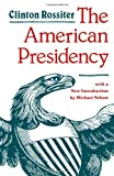 The American Presidency (0801835453) by Clinton Rossiter