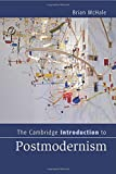 The Cambridge Introduction to Postmodernism (Cambridge Introductions to Literature)