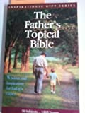 The Father's Topical Bible: New International Version (Inspirational Gift Series) (1562920162) by Honor Books