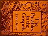 The Parables in the Gospels: History and Allegory (0824506553) by Drury, John