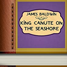 King Canute on the Seashore (       UNABRIDGED) by James Baldwin Narrated by Anastasia Bertollo