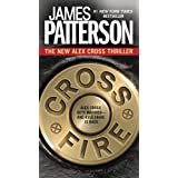 Cross Fire (Alex Cross) ~ James Patterson