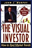 img - for The Visual Investor: how to spot market trends by John J. Murphy (1996-11-13) book / textbook / text book