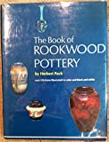 img - for The book of Rookwood pottery book / textbook / text book