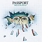 Man In The Mirror by PASSPORT