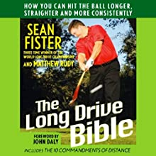 The Long Drive Bible (       UNABRIDGED) by Sean Fister, Matthew Rudy Narrated by Alan Robertson