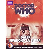 Doctor Who - I Dalek Invadono La Terra (4 Dvd)di William Hartnell