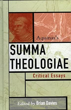 aquinas a collection of critical essays Contains: pictures, commentary, criticism, webliography, works available:  author:  part of the saint augustine lecture series at villanova university   especially in placing st augustine's theology in opposition to that of st thomas   it is a.