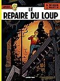 Lefranc, tome 4 : Le repaire du loup