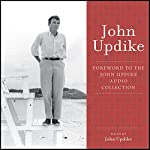 Foreword: The John Updike Audio Collection | John Updike