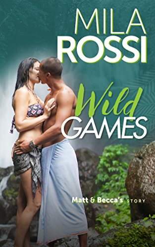 Wild Games, by Mila Rossi
