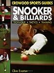 Snooker and Billiards: Techniques, Ta...