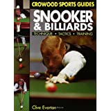 Snooker & Billiards : Technique * Tactics * Trainingby Clive Everton