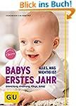 Babys erstes Jahr: Alles, was wichtig...